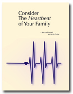 Consider the Heartbeat of Your Family
